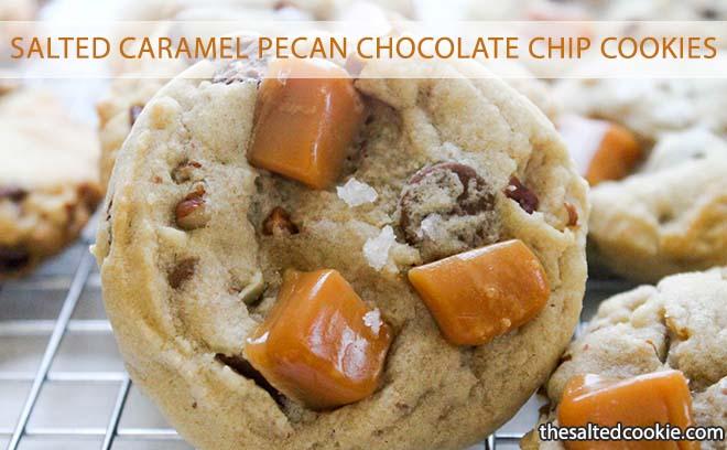 Salted Caramel Pecan Chocolate Chip Cookies